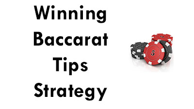 Baccarat Casino Game Tips