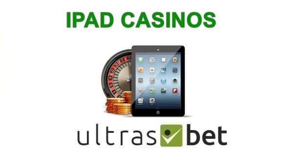 Best Online Casino Ipad 2020 Ipad Casino Apps Ultrasbet